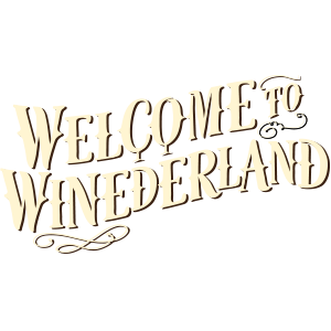 Welcome to winederland