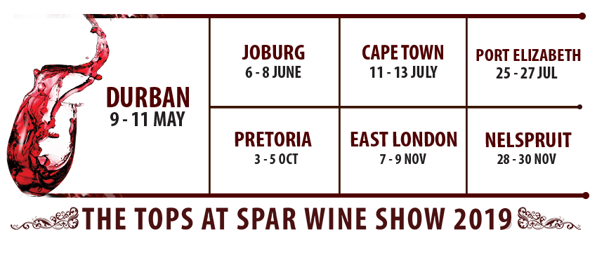TOPS at SPAR Wine Show 2019 Tour Dates